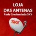 Loja das Antenas - SKY