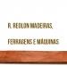 R. Reolon Madeiras, Ferragens e Máquinas