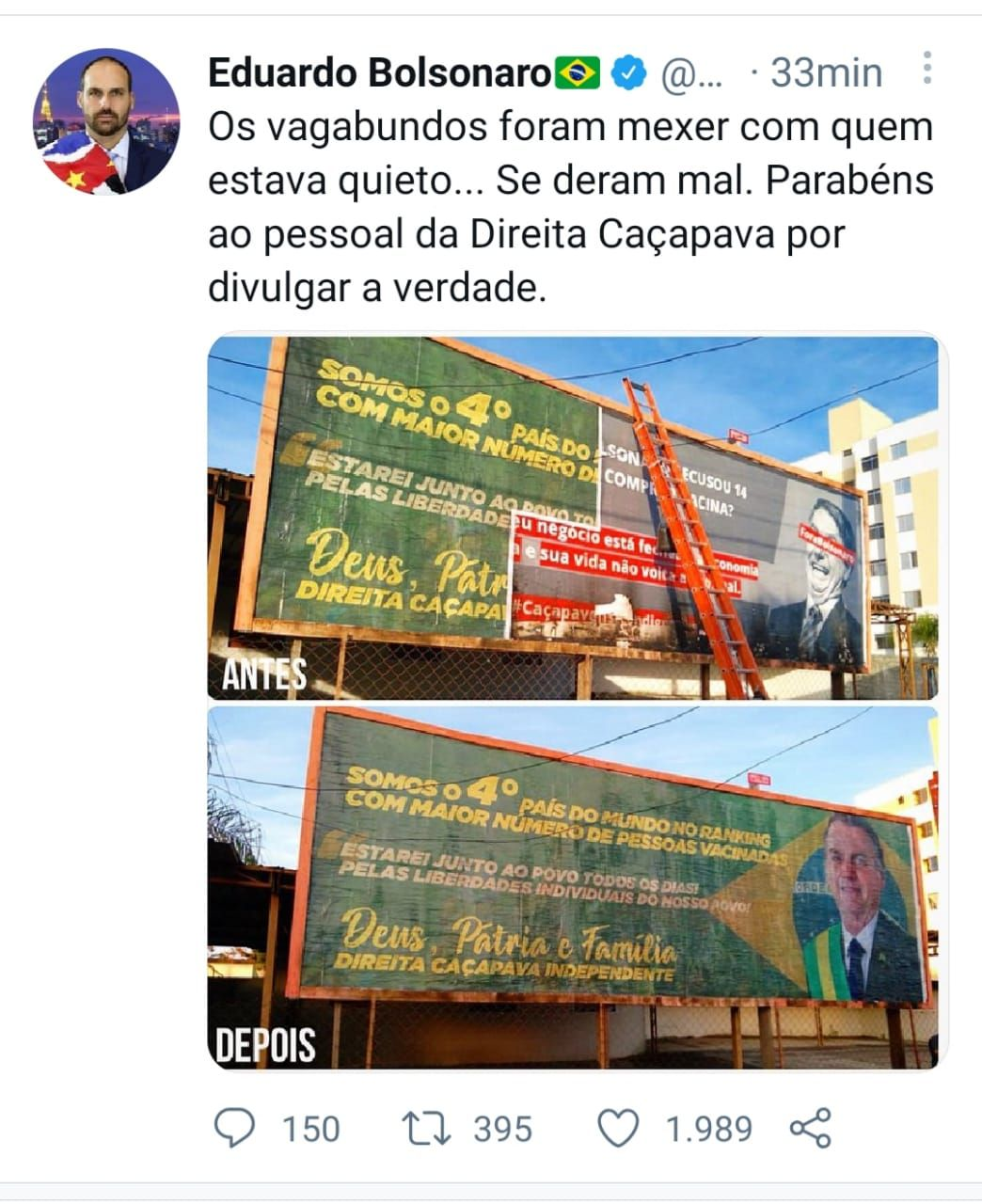 Eduardo Bolsonaro publica foto de outdoor instalado em Caçapava  em apoio ao seu pai, Jair Bolsonaro, e critica oposição.