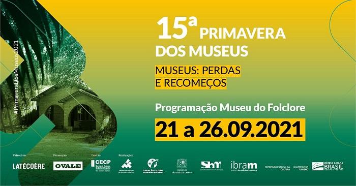 Começa hoje programação do Museu do Folclore na 15ª Primavera de Museus
