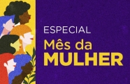 Fundação Cultural apresenta programação virtual no Mês da Mulher