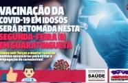 Em Guaratinguetá a vacinação da Covid-19 será retomada na próxima segunda-feira
