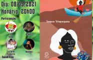 """Projeto """"Tempos Tchapequara"""" realiza sarau online com poetas e músicos"""
