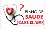 Plano de Saúde pode cancelar meu contrato sem me avisar?