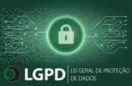 LGPD estabelece novos parâmetros para o tratamento de dados pessoais no Brasil