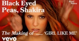 The Black Eyed Peas feat. Shakira - The Making of \'GIRL LIKE ME\'
